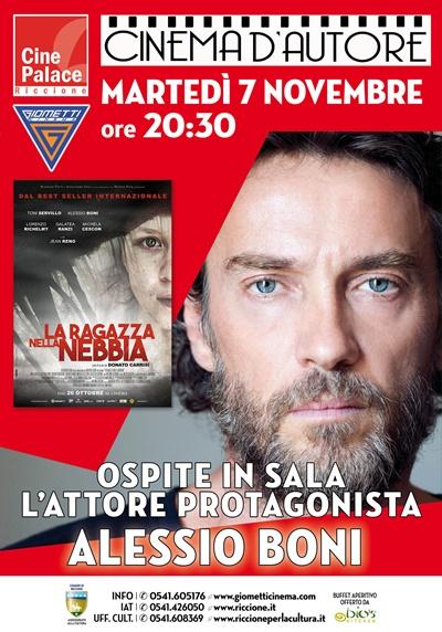 """CINEMA D'AUTORE RED CARPET: ALESSIO BONI presenta  """"LA RAGAZZA NELLA NEBBIA"""""""