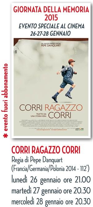 CINEMA D'AUTORE: CORRI RAGAZZO CORRI /EVENTO SPECIALE GIORNO DELLA MEMORIA