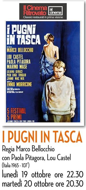 RICCIONE CINEMA D'AUTORE: I PUGNI IN TASCA