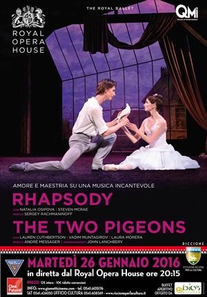 GRANDE DANZA SU GRANDE SCHERMO:Rhapsody / Two Pigeons