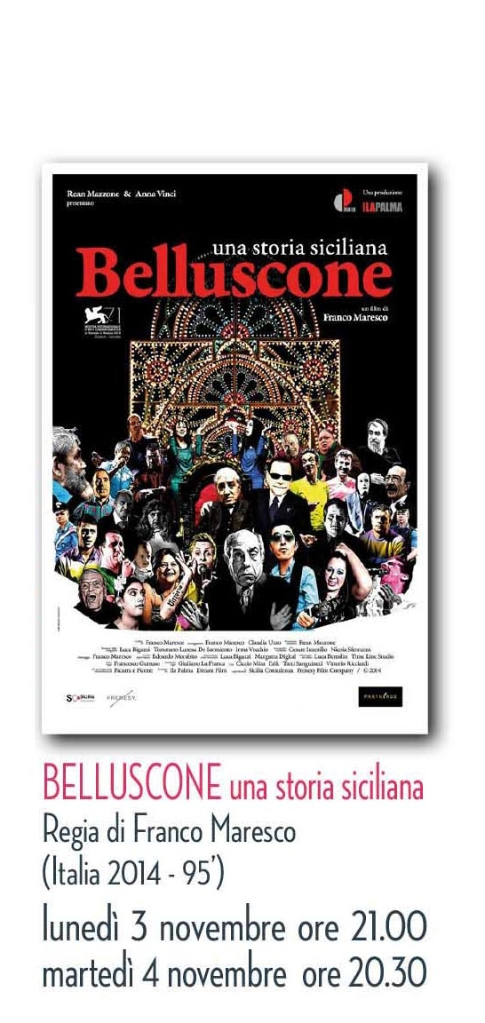 RICCIONE CINEMA D'AUTORE:Belluscone- Una storia siciliana