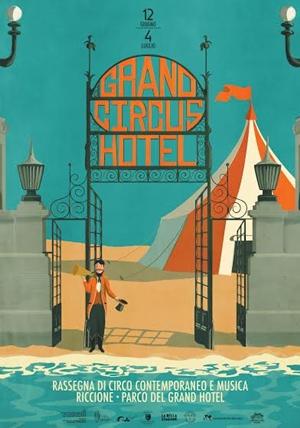 GRAND HOTEL CIRCUS- circo contemporaneo e musica