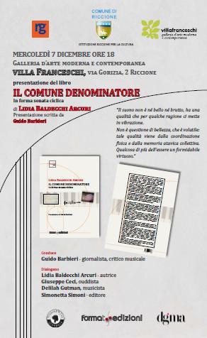 Presentazione libro  IL COMUNE DENOMINATORE di Lidia Baldecchi Arcuri