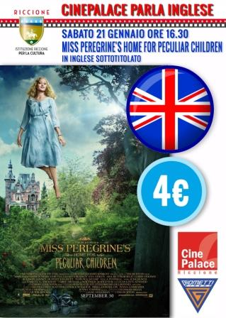 CINEPALACE PARLA INGLESE: Miss Peregrine's home for peculiar children