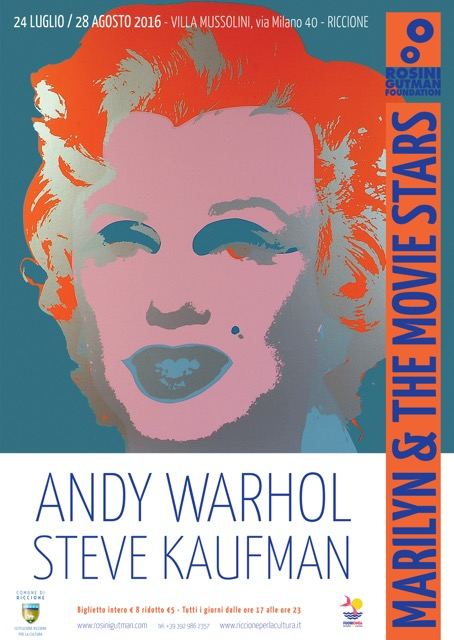 Mostra ANDY WARHOL & STEVE KAUFMAN. MARILYN & THE MOVIE STARS