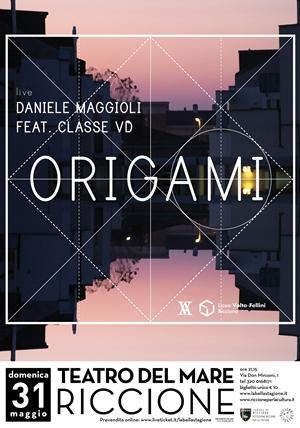"""DANIELE MAGGIOLI in """"Origami"""""""