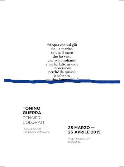 PENSIERI COLORATI- opere di Tonino Guerra